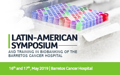 Imagem do Evento: Latin-American Symposium and Training in Biobanking of the Barretos Cancer Hospital